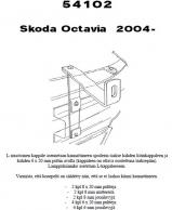 Lisävalokiinnikkeet Skoda Octavia II 08/04-06 54102